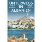 Unterwegs in Albanien / Tschinderle Dumont