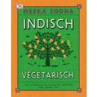 Indisch vegetarisch / Sodha Dorling Kindersley