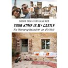 Your home is my castle
